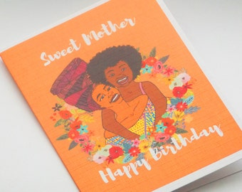 Sweet Mother - Mother's Day - Birthday Card - Greeting Card - Black Art - African Inspired - Melanin