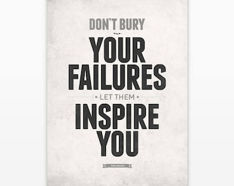 Office wall art, Office quotes, Inspirational wall art, Don't bury your failures, Failure quotes, Motivational posters, Wall Quotes