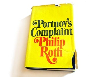 Portnoy's Complaint by Philip Roth, First Printing Hardcover DJ/HC