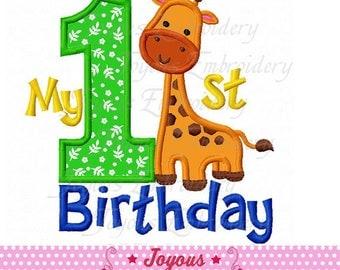 Instant Download My 1st Birthday Giraffe Applique Machine Embroidery Design NO:2308