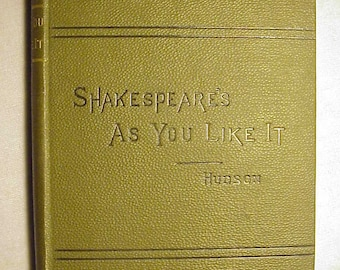 1898 Shakespeare's As You Like It By Rev. Henry N. Hudson , Antique Book Great Prop or Interior Decor