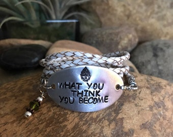 What you think you become white leather wrap bracelet with hand stamped oval aluminum plate and crystal, bohemianearthdesigns