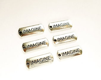 6 Antique Silver Imagine Word Charms - 22-10-1