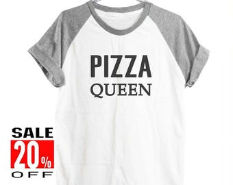 Pizza Queen shirt funny top instagram tshirt tumblr shirt trendy shirt women t shirt short sleeve shirt unisex shirt size S M L
