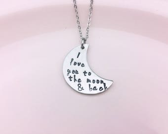 I love you to the moon and back  / Moon necklace / Hand stamped necklace