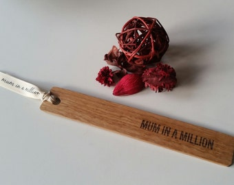 Oak bookmark with the words MUM IN A MILLION engraved, mothers day, mothers day gifts