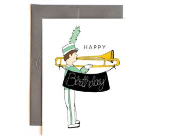 Happy Birthday Card - Marching Band Geek Greeting Card- Trombone player with Birthday Banner