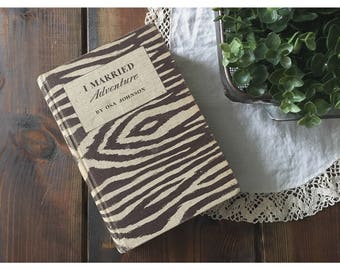 I Married Adventure • Osa Johnson • 1940 First Edition • zebra print cover • wedding photo prop