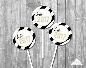 Hello 2017 Printable Cupcake Topper, New Years Eve Party, Black and White New Year, New Year Gift Tag, Printable PDF, New Years Printables
