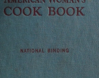American Woman's Cook Book Vintage Cookery Book