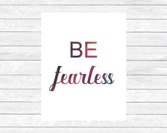 Be Fearless Print  - Boss Lady Print - Girlboss Printable - Office Printables - Desk Decor - Office decor - motivation wall art