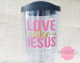Love Like Jesus Tumbler