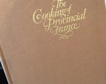 The Cooking of Provincial France, vintage cookbook, foods of the world, Time Life books, French cooking, french cookbook