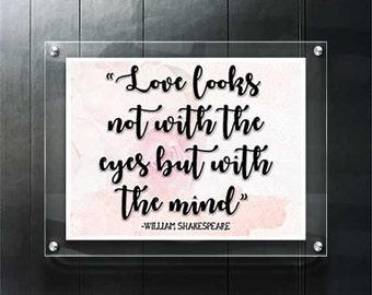 "William Shakespeare Quote - ""Love is Blind"""