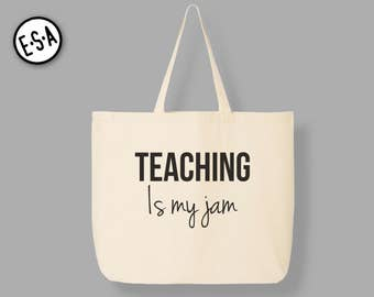 Teaching Is My Jam! Reusable Market Tote.
