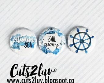 """3 Badges 1"""" Sail away"""