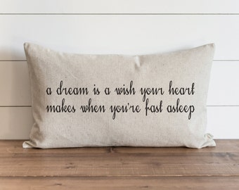 A Dream is a Wish Your Heart Makes 16 x 26 Pillow Cover // Everyday // Cinderella // Throw Pillow // Gift // Accent Pillow
