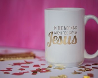 Give me Jesus, 16oz gold foil mug