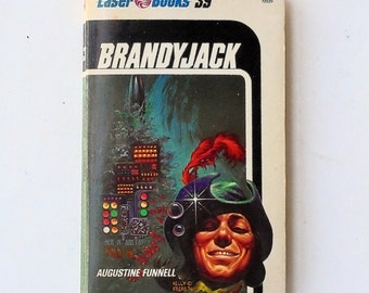 Brandyjack by Augustine Funnell 1976 Laser Books 39 Vintage Science Fiction Paperback Book 1st Print