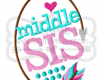 Middle Sis!! Embroidered Shirt, Bodysuit, Burp Cloth, Dish Towel and more!