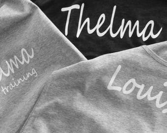 Thelma and Louise Shirts, Thelma and Louise in training, Mom and Daughters, Best friend shirts.