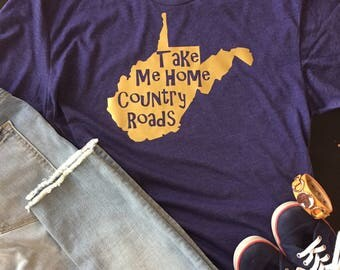 West Virginia T-Shirt, Country Roads, Mountaineers, WV shirt