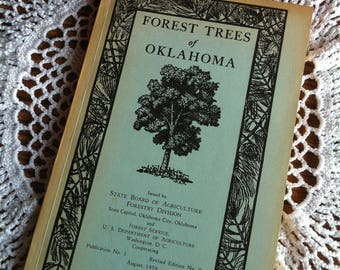 Forest Trees Of Oklahoma How To Know Them Pocket Manual Agriculture Forestry Division August 1959, Revised edition No. 9