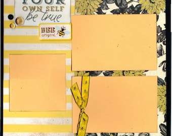 To your Own Self Be True Scrapbooking page kit - Bee Original Bee Amazing