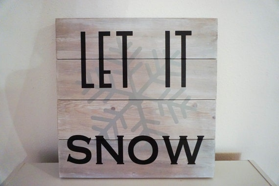 Let it snow, holiday sign, christmas sign, home decor, winter