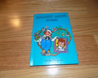 RAGGEDY ANDY'S Stories  vintage  Book Johnny Gruelle Raddedy Ann & Andy Storybook Classic