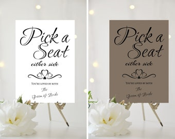 A4/A5 Printed Wedding Sign - Pick a seat - wedding ceremony