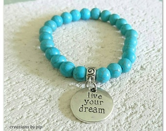 Turquoise Howlite Beaded Live Your Dream Charm Bracelet.