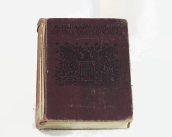 A Primary History of the United States by Thomas Bonaventure Lawler Vintage Book