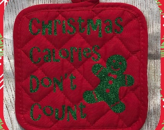 Christmas Calories Don't Count Glitter Pot Holder Gingerbread Cookie Oven Mitt for Chef Cook Baker Baking Kitchen- Funny Gift Christmas