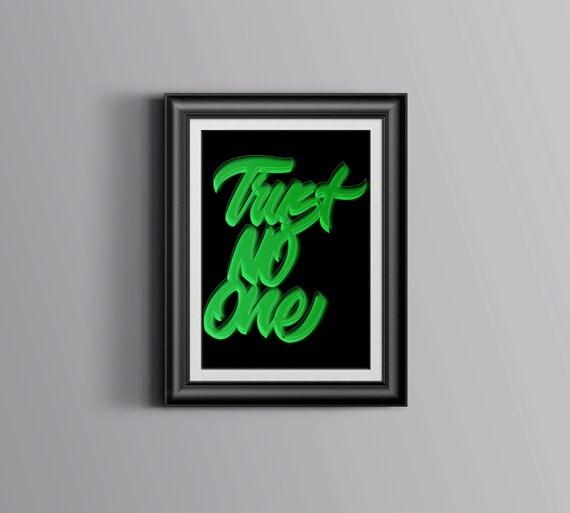 Trust No One Custom Hand lettered Poster digital Download