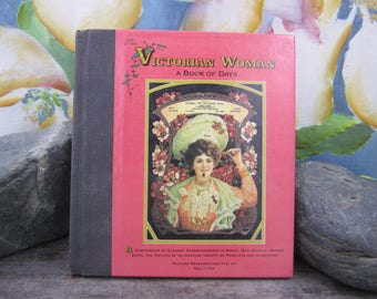 The Victoria Woman - A Book of Days - Picture research and text by Sally Fox