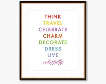 """Live Colorfully -- Home Decor -- Quote Print -- 8 X 10"""""""