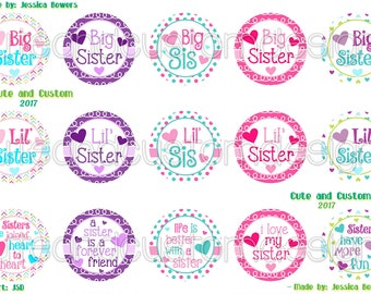 Big-Little Sis Bottle Cap Images- INSTANT DOWNLOAD- 1 inch circles- Sisters- Big Sis- Little Sis- Sister Sayings- BCIs- Sister Forever