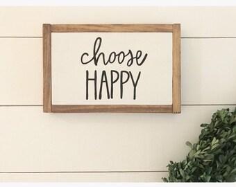 Choose happy - farmhouse - rustic decor - farmhouse sign