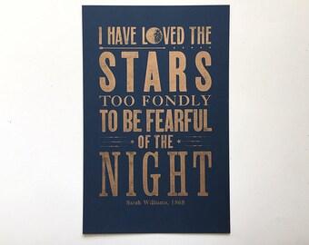Letterpress Print Poster - I've Loved the Stars