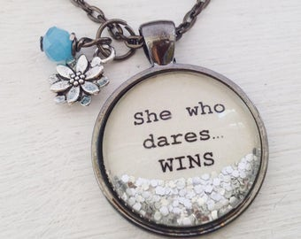 She who dares...wins inspirational quote glitter pendant message charm necklace