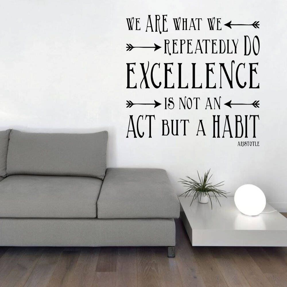 Wall Dcor Wallpaper Sticker 42 Aristotle Quote We Are What Repeatedly Do Excellence Is Not An Act But A