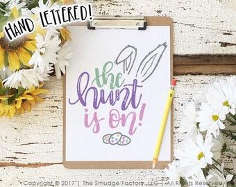 Easter SVG, Easter Egg Hunt SVG, The Hunt Is On SVG, Egg Hunt Winner, Hand Lettered, Silhouette, Cricut, Easter Printable, Bunny Ears