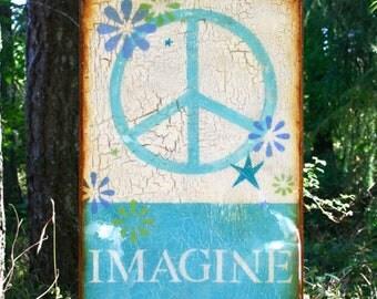"Soft Turquoise Flower Power ""Imagine""-SeaStars,Beach House,COTTAGE,bePEACE,DistressedRESINHighGlossFinish on Light hollowwooden cradle."