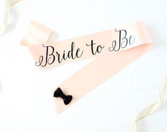 Bride to Be Bachelorette Sash in Font #6 - Bachelorette Party - Bride Gift - Bride Sash - Bridal Shower - Bachelorette Accessory