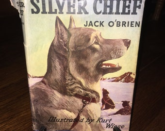 25% OFF!  Vintage 1st Edition Book - The Return Of Silver Chief by Jack O'Brien