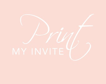 Print My Invitation