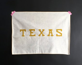 TEXAS - Custom Handmade Banner