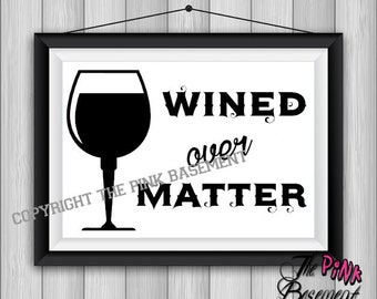 "UNFRAMED 15"" x 11"" Wine Mind over matter Club Winery Glass Bottle friend Black White Picture Wall Art Artwork inspiration Hanging Sign Gift"