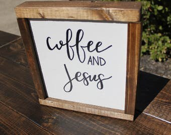 wood sign- coffee and jesus- small sign- farmhouse decor